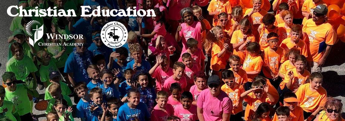 Christian Education – Windsor Christian Academy